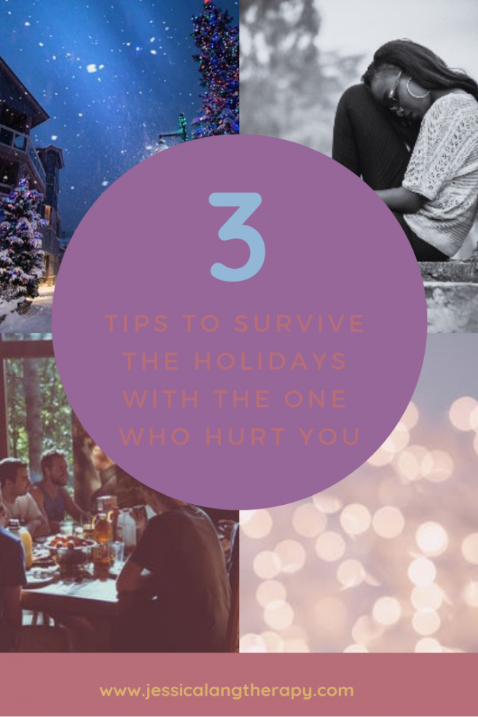 3 tips to survive the holidays with your abuser-self help for survivors of trauma who are still connected to their families