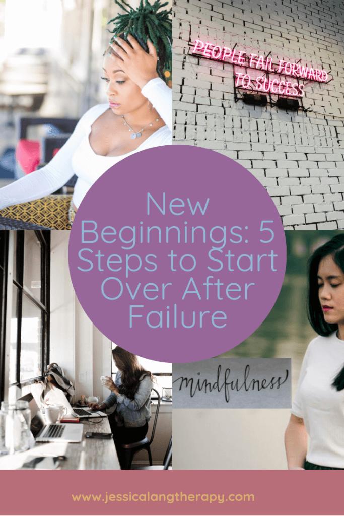 Jessica Lang, LMFT blog on overcoming failure