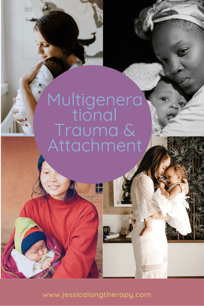 attachment and multigenerational trauma